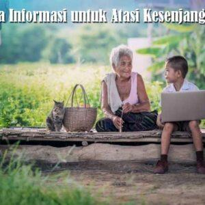 Desa Informasi untuk Atasi Kesenjangan Informasi