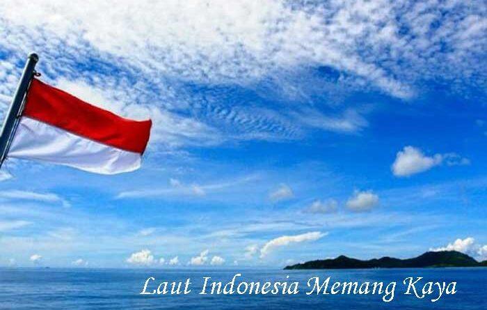 Laut Indonesia Memang Kaya