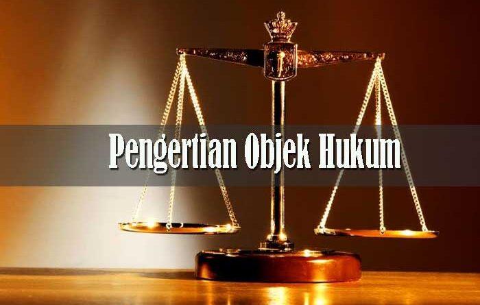 Pengertian Objek Hukum
