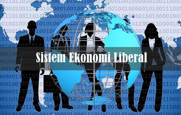 Sistem Ekonomi Liberal
